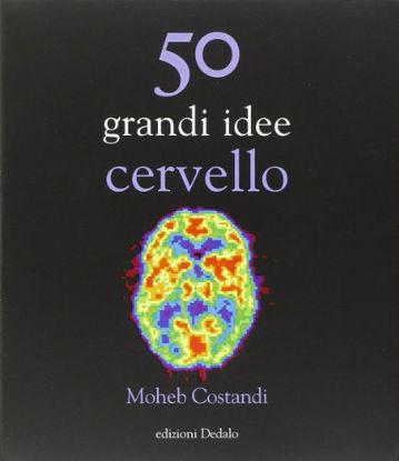 Immagine di 50 GRANDI IDEE CERVELLO