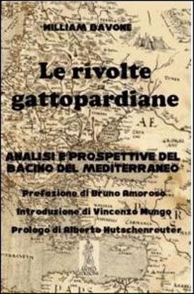 Immagine di RIVOLTE GATTOPARDIANE (LE). ANALISI E PROSPETTIVE DEL BACINO DEL MEDITERRANEO