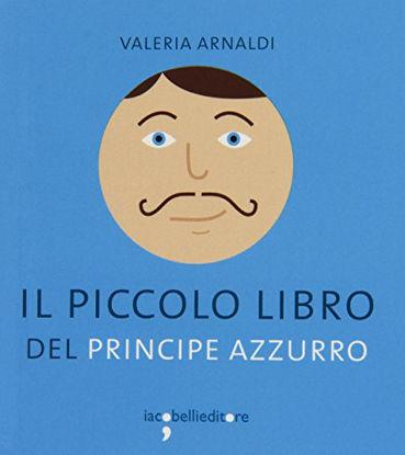Immagine di PICCOLO LIBRO DEL PRINCIPE AZZURRO (IL)