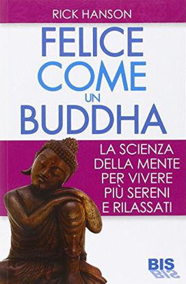 Immagine di FELICE COME UN BUDDHA