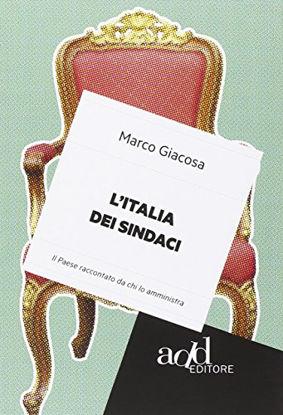 Immagine di ITALIA DEI SINDACI (L`)