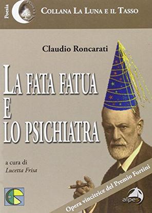 Immagine di FATA FATUA E LO PSICHIATRA (LA)