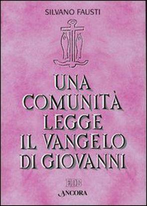 Immagine di COMUNITA` LEGGE IL VANGELO DI GIOVANNI (UNA)