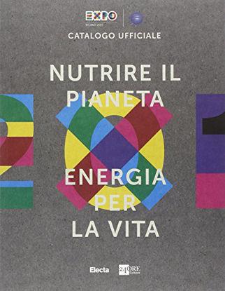 Immagine di NUTRIRE IL PIANETA ENERGIA PER LA VITA