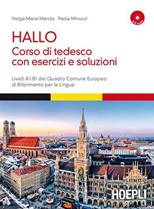 Immagine di HALLO! CORSO DI TEDESCO CON ESERCIZI E SOLUZIONI. A1-B1. CON 2 CD AUDIO