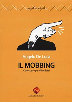 Immagine di MOBBING. CONOSCERLO PER DIFENDERSI (IL)