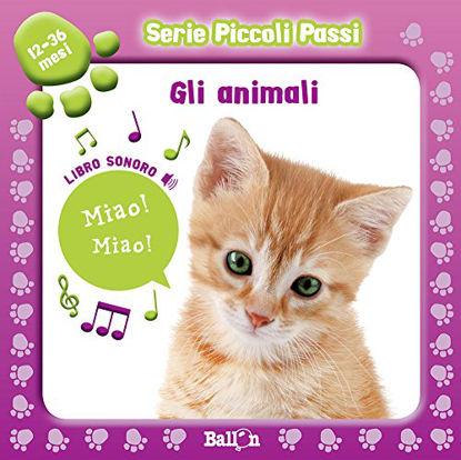 Immagine di ANIMALI - PICCOLI PASSI (GLI)