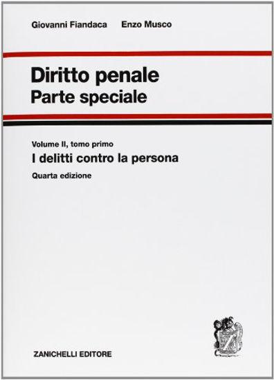 Immagine di DIRITTO PENALE. PARTE SPECIALE. VOL. 2/1: I DELITTI CONTRO LA PERSONA.