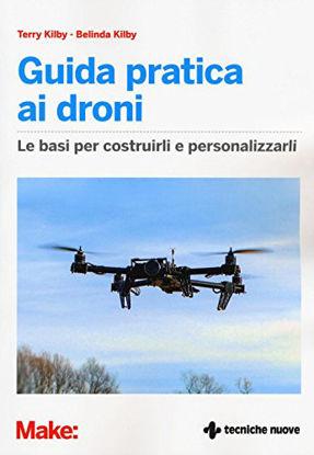 Immagine di GUIDA PRATICA AI DRONI