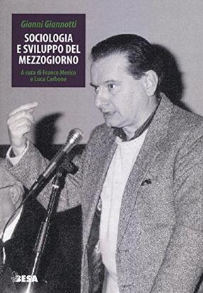 Immagine di SOCIOLOGIA E SVILUPPO DEL MEZZOGIORNO