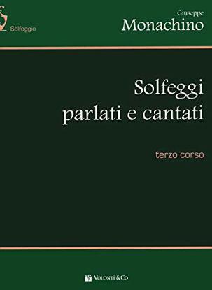 Immagine di SOLFEGGI PARLATI E CANTATI - 3 CORSO - VOLUME 3