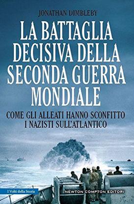 Immagine di BATTAGLIA DECISIVA DELLA SECONDA GUERRA MONDIALE. COME GLI ALLEATI HANNO SCONFITTO I NAZISTI SUL...
