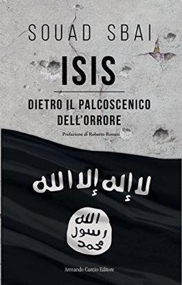 Immagine di ISIS. DIETRO IL PALCOSCENICO DELL`ORRORE