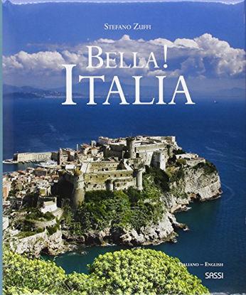 Immagine di BELLA! ITALIA. EDIZ. ITALIANA E INGLESE