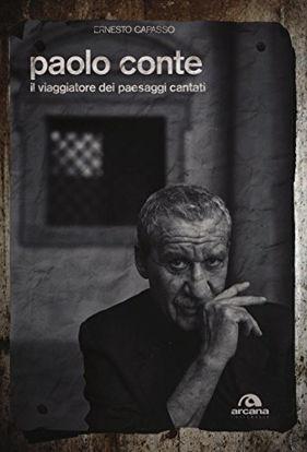 Immagine di PAOLO CONTE. IL VIAGGIATORE DEI PAESAGGI CANTATI