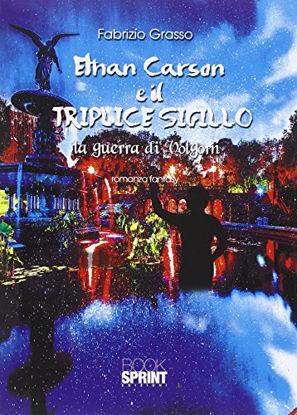Immagine di ETHAN CARSON E IL TRIPLICE SIGILLO - LA GUERRA DI VOLGORN