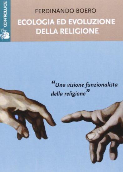 Immagine di ECOLOGIA ED EVOLUZIONE DELLA RELIGIONE