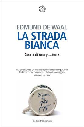 Immagine di STRADA BIANCA (LA) STORIA DI UNA PASSIONE