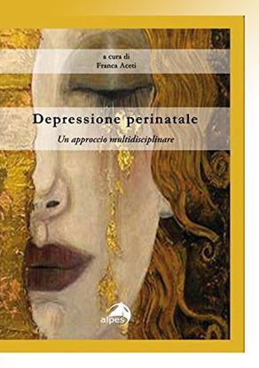 Immagine di DEPRESSIONE PERINATALE. UN APPROCCIO MULTIDISCIPLINARE
