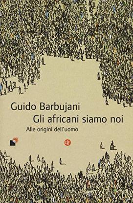 Immagine di AFRICANI SIAMO NOI. ALLE ORIGINI DELL`UOMO (GLI)