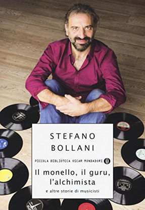 Immagine di MONELLO, IL GURU, L`ALCHIMISTA E ALTRE STORIE DI MUSICISTI (IL)