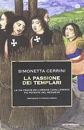 Immagine di PASSIONE DEI TEMPLARI. LA VIA CRUCIS DELL`ORDINE CAVALLERESCO PIU` POTENTE DEL MONDO (LA)
