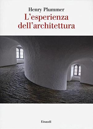 Immagine di ESPERIENZA DELL`ARCHITETTURA (L`)