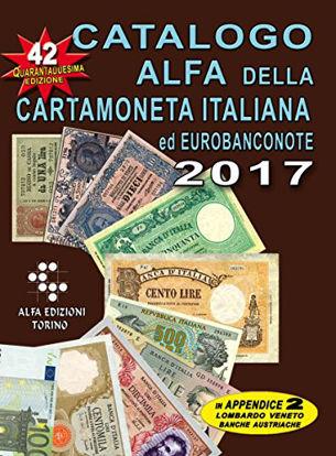 Immagine di CATALOGO ALFA DELLA CARTAMONETA ITALIANA 2017