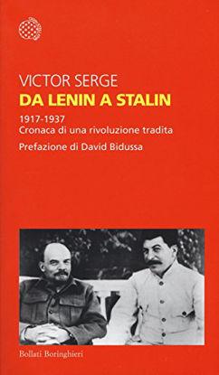 Immagine di DA LENIN A STALIN. 1917-1937. CRONACA DI UNA RIVOLUZIONE TRADITA