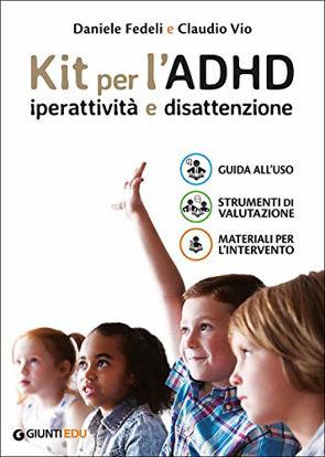 Immagine di KIT PER L`ADHD. IPERATTIVITA` E DISATTENZIONE: GUIDA ALL`USO-STRUMENTI DI VALUTAZIONE-MATERIALI PER