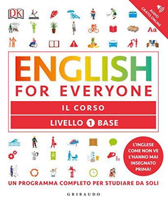 Immagine di ENGLISH FOR EVERYONE. LIVELLO 1° BASE. IL CORSO