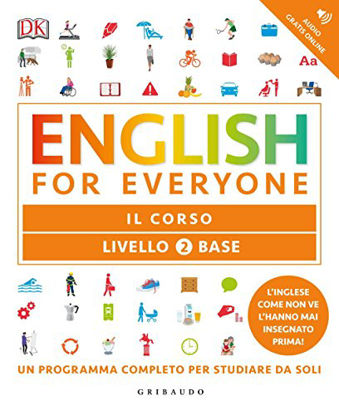 Immagine di ENGLISH FOR EVERYONE. LIVELLO 2° BASE. IL CORSO
