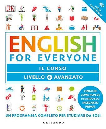 Immagine di ENGLISH FOR EVERYONE. LIVELLO 4° AVANZATO. IL CORSO