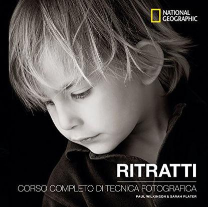 Immagine di RITRATTI. CORSO COMPLETO DI TECNICA FOTOGRAFICA