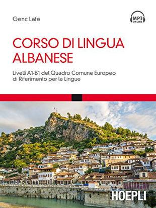 Immagine di CORSO DI LINGUA ALBANESE. LIVELLI A1-B1 DEL QUADRO COMUNE EUROPEO DI RIFERIMENTO PER LE LINGUE. CON