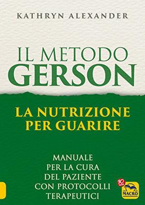 Immagine di METODO GERSON (IL) LA NUTRIZIONE PER GUARIRE