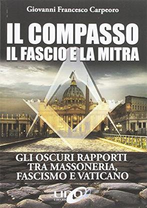 Immagine di COMPASSO (IL) IL FASCIO E LA MITRA