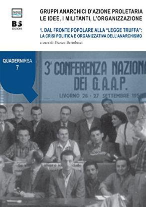 Immagine di GRUPPI ANARCHICI D`AZIONE PROLETARIA LE IDEE, I MILITANTI, L`ORGANIZZAZIONE