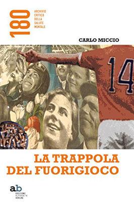 Immagine di TRAPPOLA DEL FUORIGIOCO (LA)