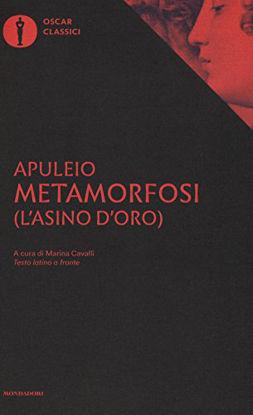 Immagine di METAMORFOSI (L`ASINO D`ORO). TESTO LATINO A FRONTE
