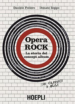Immagine di OPERA ROCK. LA STORIA DEL CONCEPT ALBUM