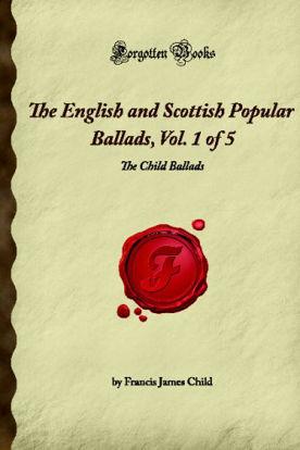 Immagine di THE ENGLISH AND SCOTTISH POPULAR BALLADS VOL. 1/5