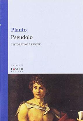 Immagine di PSEUDOLO (TESTO LATINO A FRONTE )