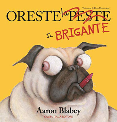 Immagine di ORESTE IL BRIGANTE