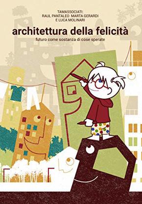 Immagine di ARCHITETTURA FELICE
