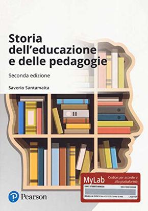 Immagine di STORIA DELL`EDUCAZIONE E DELLE PEDAGOGIE