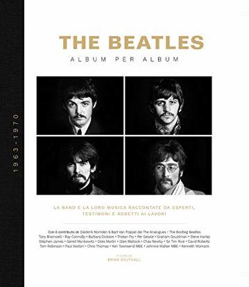Immagine di THE BEATLES. ALBUM PER ALBUM