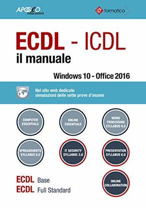 Immagine di ECDL. IL MANUALE WINDOWS 10 - OFFICE 2016