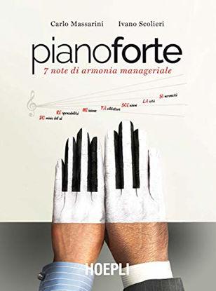 Immagine di PIANOFORTE. 7 NOTE DI ARMONIA MANAGERIALE