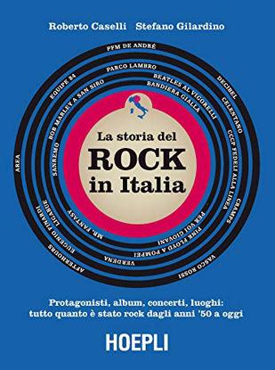 Immagine di STORIA DEL ROCK IN ITALIA (LA)